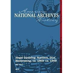 ILLEGAL GAMBLING: NUMBERS, DICE, BOOKMAKING, ca. 1960 - ca. 1969