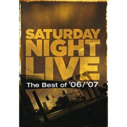 Saturday Night Live the Best of '06/'07 (Widescreen)