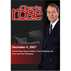 Charlie Rose - Charlie Rose Special Edition: The Candidates (December 4, 2007)