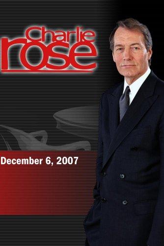 Charlie Rose (December 6, 2007)