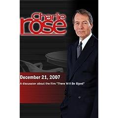 Charlie Rose (December 21, 2007)