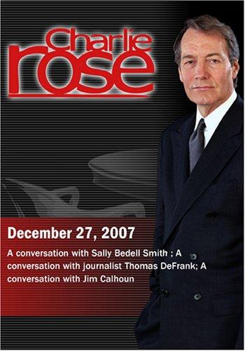 Charlie Rose (December 27, 2007)