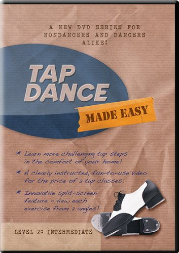 Tap Dance Made Easy - Level 2 - Intermediate