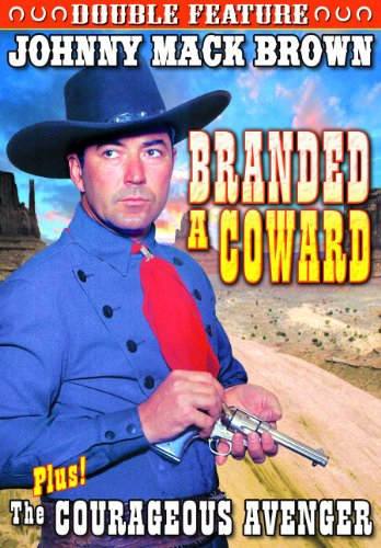 Branded a Coward/The Courageous Avenger