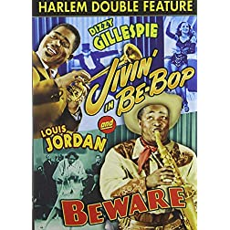 Harlem Double Feature: Jivin' in Be-Bop/Beware