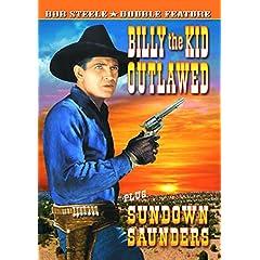 Billy the Kid Outlawed/Sundown Saunders
