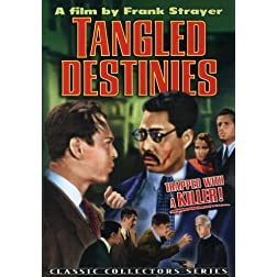 Tangled Destinies