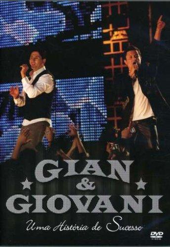 Gian & Giovani-Uma Historia De Sucesso