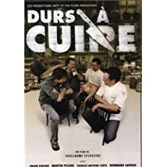 Durs a Cuire/Well-Done