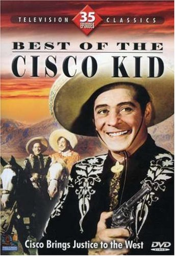 Best of The Cisco Kid (35 Episodes)