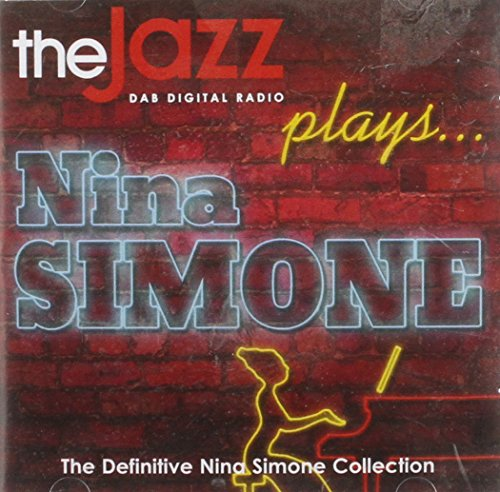 The Jazz Plays... The Definitive Nina Simone Collection