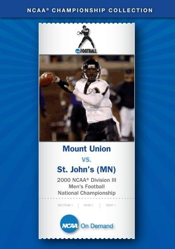 2000 NCAA Division III Men's Football National Championship - Mount Union vs. St. John's (MN)