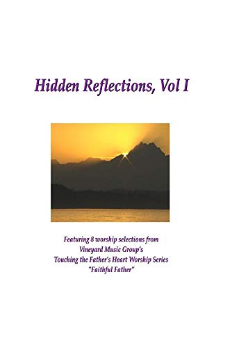Hidden Reflections, Vol I