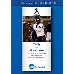 2002 NCAA Division III Men's Football National Championship - Trinity vs. Mount Union