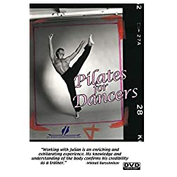 Pilates for Dancers - a personal development plan - Julian Littleford