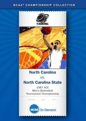 1987 ACC Men's Basketball Tournament Championship - North Carolina vs. North Carolina State