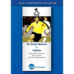 2004 NCAA Division I Men's Soccer National Championship - UC Santa Barbara vs. Indiana