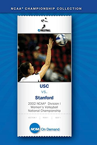 2002 NCAA Division I Women's Volleyball National Championship - USC vs. Stanford