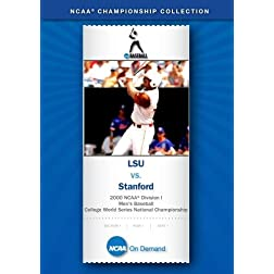 2000 NCAA Division I Men's Baseball College World Series National Championship - LSU vs. Stanford