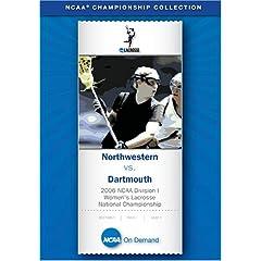 2006 NCAA Division I Women's Lacrosse National Championship - Northwestern vs. Dartmouth