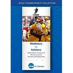 2005 NCAA Division III Men's Lacrosse National Championship - Middlebury vs. Salisbury
