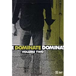 Dominate Vol 2
