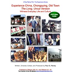 Experience China, Chongquing, Old Town: The Long, Uncut Version. Witness Everyday Life and Culture