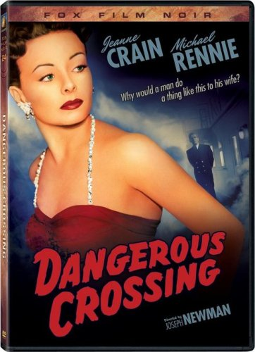 Dangerous Crossing (Fox Film Noir)