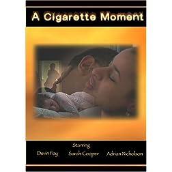 A Cigarette Moment