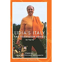 Lidia's Italy - STIR THAT POT