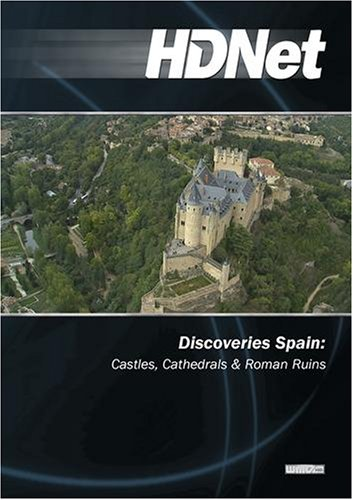 Discoveries Spain: Castles, Cathedrals & Roman Ruins (WMVHD)