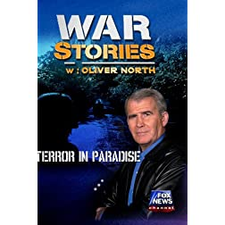 WAR STORIES WITH OLIVER NORTH: TERROR IN PARADISE