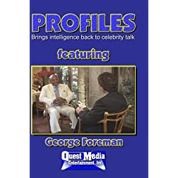 PROFILES featuring George Foreman