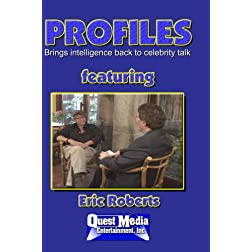 PROFILES featuring Eric Roberts