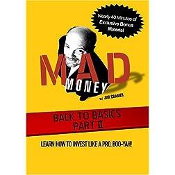 Mad Money w/ Jim Cramer Back To Basics II: Invest Like A Pro