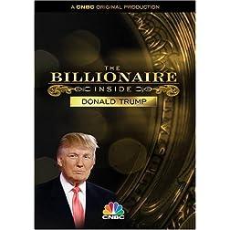 The Billionaire Inside / Donald Trump