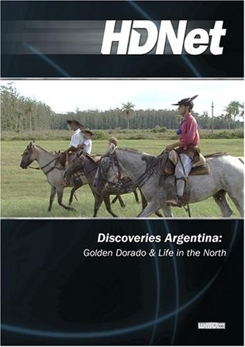 Discoveries Argentina: Golden Dorado & Life in the North (WMVHD)