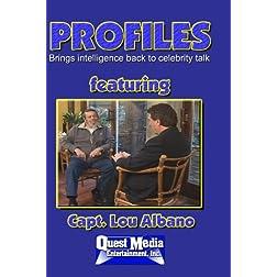 PROFILES featuring Capt. Lou Albano