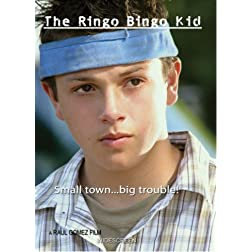 The Ringo Bingo Kid