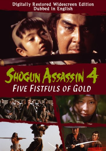 Shogun Assassin, Vol. 4: Five Fistfuls of Gold