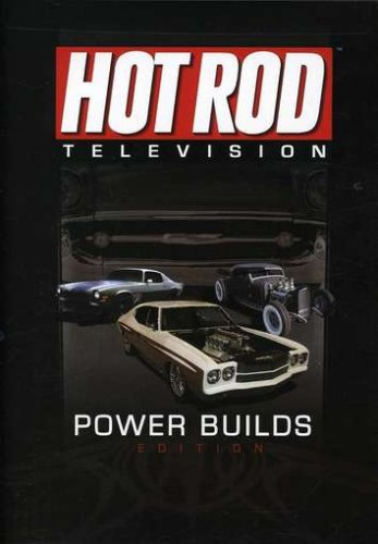 Hot Rod Television: Power Builds Edition