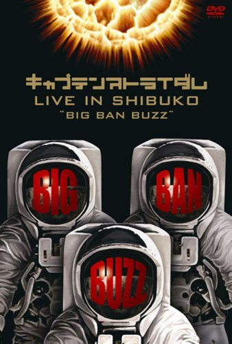 Live in Shibuko `big Ban Buzz`