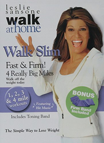 Walk Slim: Fast and Firm 4 Really Big Miles