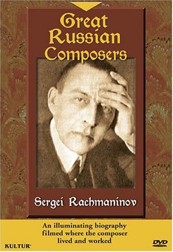 Great Russian Composers - Sergei Rachmaninov