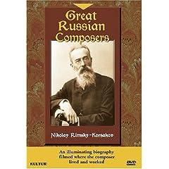 Great Russian Composers - Nikolay Rimsky-Korsakov