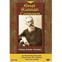 Great Russian Composers - Nikolay Rimsky-Korsakov