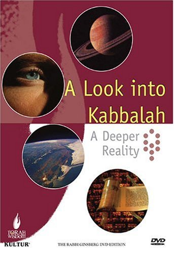 A Look Into Kabbalah: A Deeper Reality