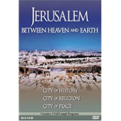 Jerusalem: Between Heaven & Earth