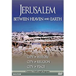 Jerusalem: Between Heaven & Earth