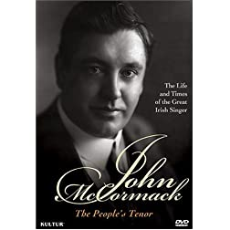 John McCormack: The People's Tenor